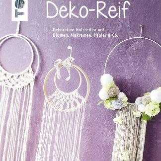Faszination Deko-Reif